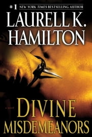 Divine Misdemeanors - A Novel ebook by Laurell K. Hamilton