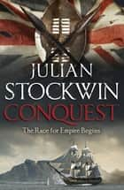Conquest - Thomas Kydd 12 ebook by Julian Stockwin