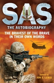 SAS: The Autobiography ebook by Jon E. Lewis