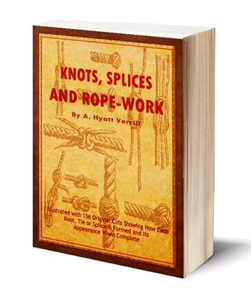 Knots splices and rope work illustrated ebook by a hyatt verrill knots splices and rope work illustrated ebook by a hyatt verrill fandeluxe Gallery