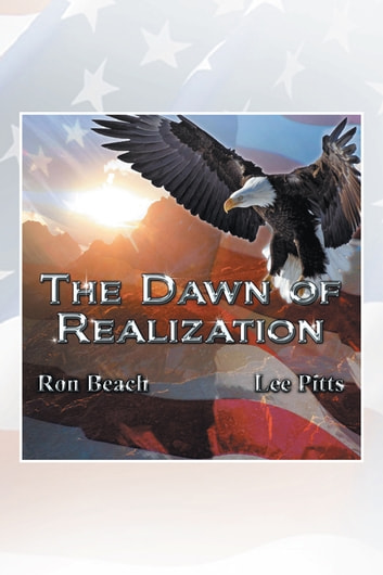 DAWN OF REALIZATION ebook by Ronald Beach and Lee Pitts