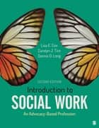 Introduction to Social Work - An Advocacy-Based Profession ebook by Lisa E. Cox, Carolyn J. Tice, Dennis D. Long