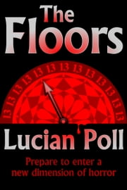 The Floors ebook by Lucian Poll