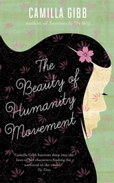 The Beauty of Humanity Movement ebook by Camilla Gibb