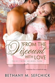 From The Viscount With Love ebook by Bethany Sefchick