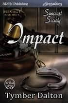 Impact ebook by Tymber Dalton