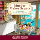 Murder Makes Scents audiobook by