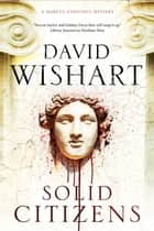 Solid Citizens ebook by David Wishart