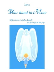 Your hand in Mine ebook by Satya