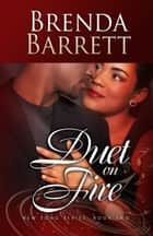 Duet on Fire (New Song Series Book 2) ebook by Brenda Barrett