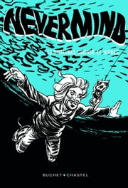 Nevermind - 13 nouvelles Grunge et noires ebook by Kobo.Web.Store.Products.Fields.ContributorFieldViewModel