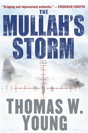 The Mullah's Storm ebook by Tom Young