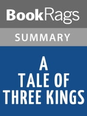 A Tale of Three Kings by Gene Edwards | Summary & Study Guides ebook by BookRags