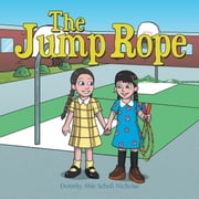 The Jump Rope ebook by Dorothy Able Scholl Nicholas