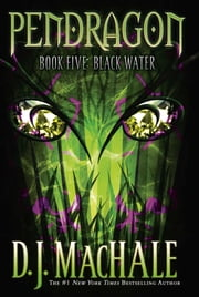Black Water ebook by D.J. MacHale