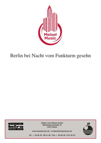 Berlin bei Nacht vom Funkturm gesehn - Single Songbook ebook by Hans G. Orling,Alfred Jack