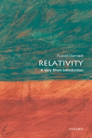 Relativity: A Very Short Introduction ebook by Russell Stannard