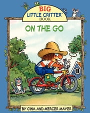 Mercer Mayer's ON THE GO ebook by FastPencil Premiere