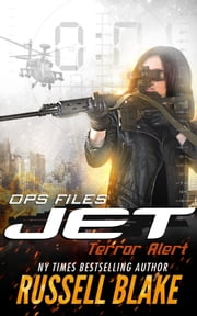 Jet: Ops Files II - Terror Alert ebook by Russell Blake