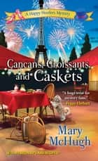 Cancans, Croissants, and Caskets ebook by Mary McHugh