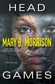 Head Games ebook by Mary B. Morrison