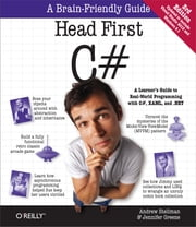 Head First C# - A Learner's Guide to Real-World Programming with C#, XAML, and .NET ebook by Jennifer Greene,Andrew Stellman