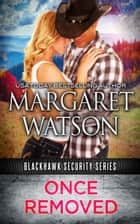Once Removed ebook by Margaret Watson