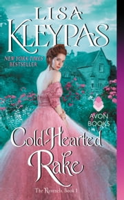 Cold-Hearted Rake - The Ravenels, Book 1 ebook by Lisa Kleypas