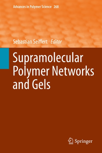 Supramolecular Polymer Networks and Gels ebook by