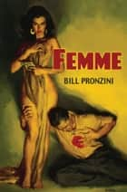 Femme ebook by Bill Pronzini
