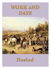 Work and Days ebook by Hesiod