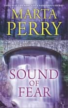 Sound of Fear ebook by Marta Perry