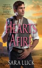 Hearts Afire ebook by Sara Luck