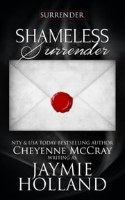 Shameless Surrender ebook by Jaymie Holland