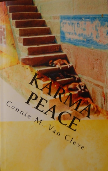 Karma Peace...A Tale of Mystery, Magic and Madness ebook by Connie M. Van Cleve