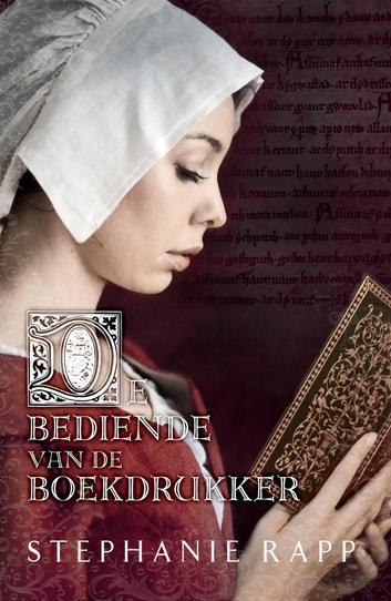 De bediende van de boekdrukker ebook by Stephanie Rapp