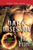 Dark Obsession ebook by Fel Fern