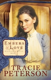 Embers of Love (Striking a Match Book #1) ebook by Tracie Peterson