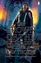 The Crown of the Usurper ebook by Gav Thorpe