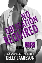 No Obligation Required ebook by Kelly Jamieson