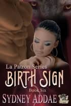 BirthSign ebook by Sydney Addae