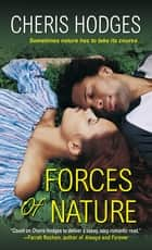 Forces of Nature ebook by Cheris Hodges