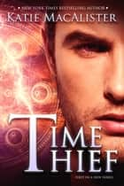 Time Thief ebook by Katie MacAlister