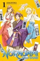 Noragami: Stray Stories - Volume 1 ebook by Adachitoka