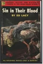 Sin in Their Blood ebook by Ed Lacy