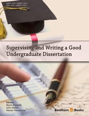 Supervising and Writing a Good Undergraduate Dissertation ebook by Roisin Donnelly,John Dallat,Marian Fitzmaurice