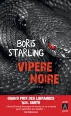 Vipère noire ebook by Boris Starling