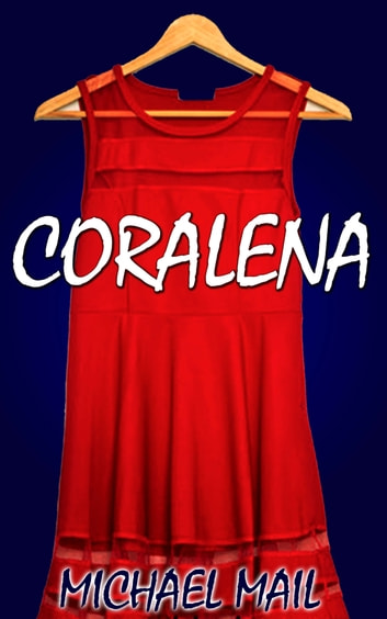 Coralena ebook by Michael Mail