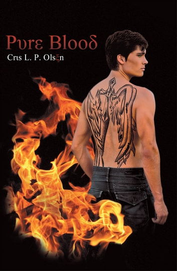Pure Blood ebook by Cris L. P. Olsen