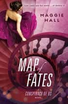 Map of Fates ebook by Maggie Hall